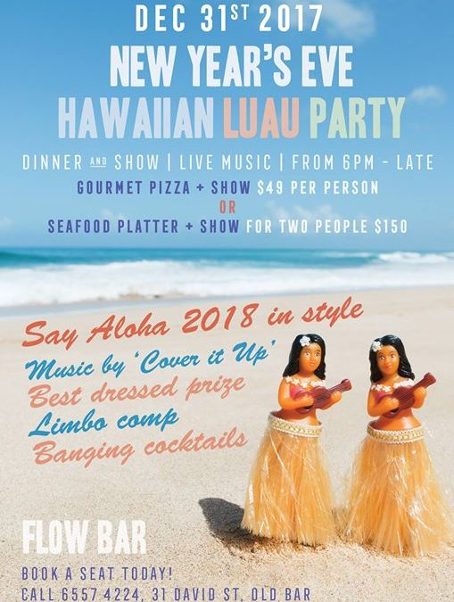 New Year's Eve Hawaiian Luau Party at Flow Bar – SOLD OUT