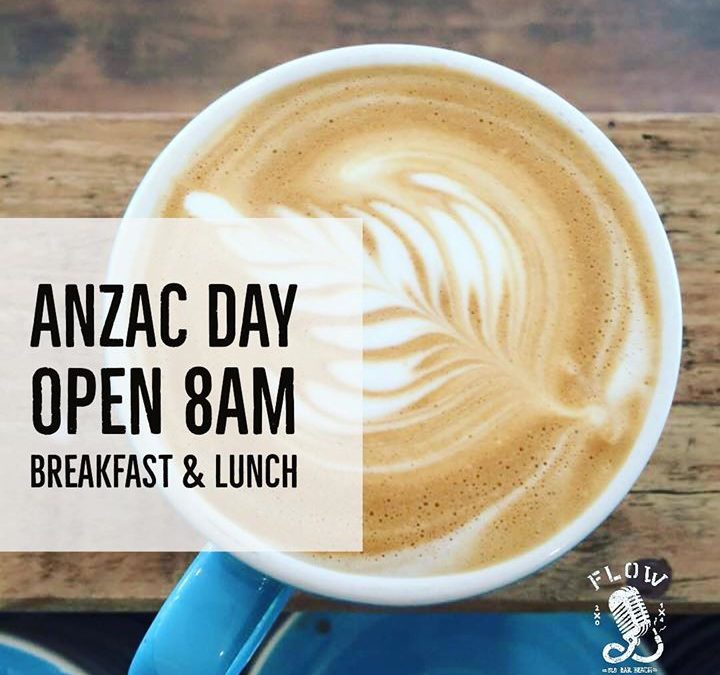 Anzac Day || Open from 8a…
